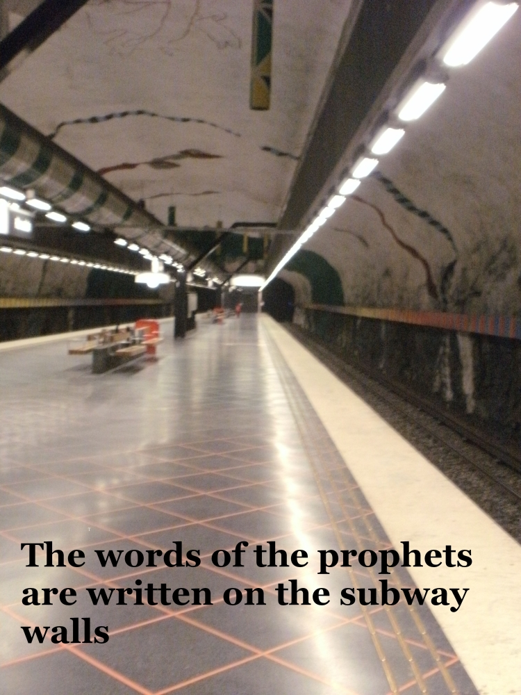 The words of the prophets on the subway walls? (1/6)